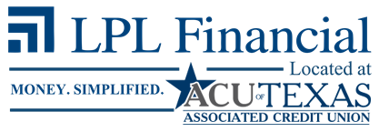 LPL Financial - Money Simplified. - Located at ACU of Texas